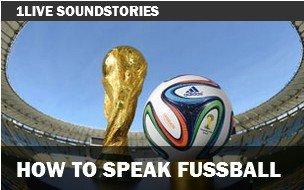 fußball-hörspiel: how to speak football