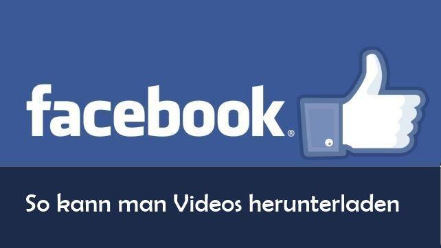 Facebook-Videos downloaden: So geht's am PC und mit App