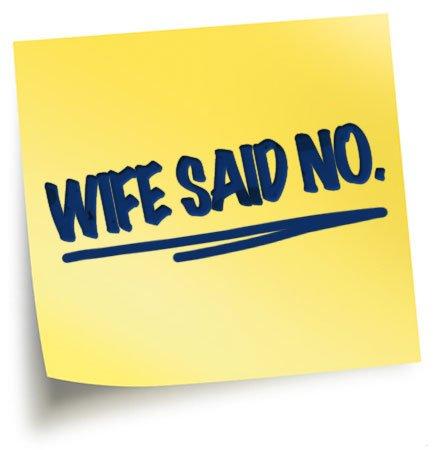 Wife said no: Apple said yes