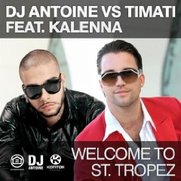 "Dj Antoine vs Timati feat. Kalenna - ""Welcome to St. Tropez"" [Video]"