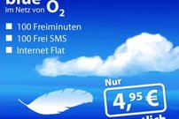 o2-Tarif: 100 Minuten, 100 SMS, Internet-Flat (200 MB) für monatl. 4,95 Euro