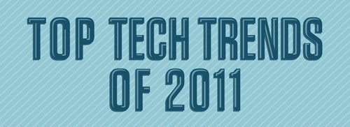 Top Tech Trends 2011