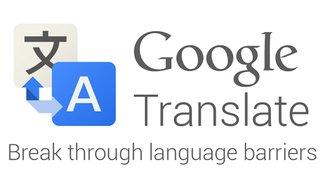 Google-Übersetzung jetzt mit Sprachausgabe: Translate spricht 34 Sprachen