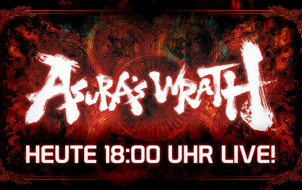 LIVE Gameplay - Asura's Wrath