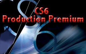 CS6 Production Premium: Adobe stellt die neue Version vor