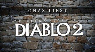 Jonas liest: Diablo 2 Spielemonster