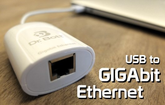 Ethernet im MacBook Air: Test Dr. Bott USB to Gigabit Ethernet Adapter (Update)