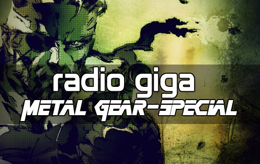 radio giga - Metal Gear-Special
