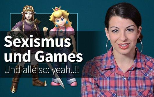 Sexismus und Games: Und alle so yeaaaah! (Kommentar)
