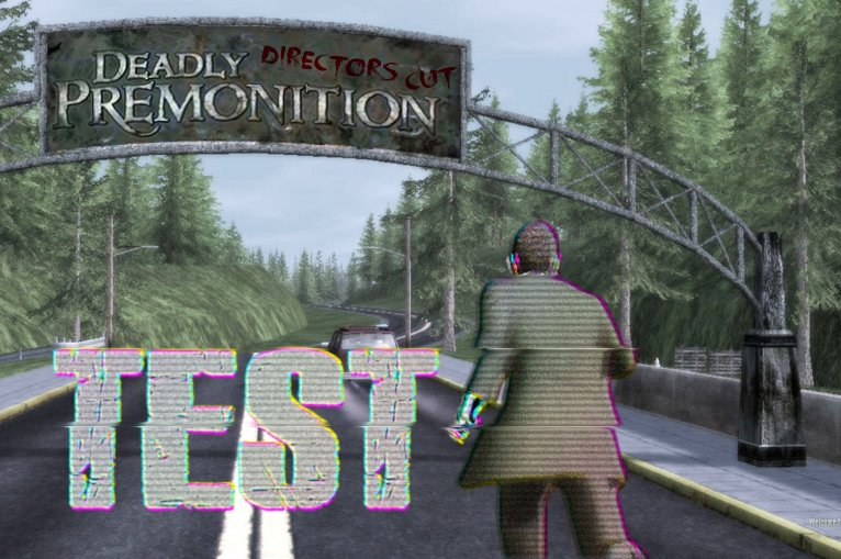 Deadly Premonition Director's Cut Test: Ein Desaster, das wütend macht