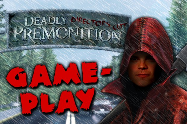 GIGA Gameplay: Deadly Premonition Director's Cut