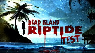 Dead Island Riptide Test: Die erste Fortsetzung, die keine ist