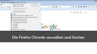 Firefox Chronik: Das Browser-Gedächtnis löschen und verwalten