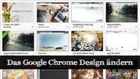 Google Chrome Design ändern: Themes und Co.