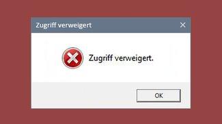 Zugriff verweigert – so könnt ihr Dateien und Ordner wieder bearbeiten