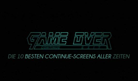 Game Over: Die 10 besten Continue-Screens aller Zeiten
