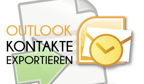 Outlook-Kontakte exportieren: So könnt ihr euer Adressbuch exportieren