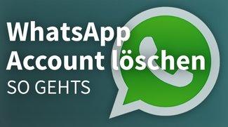 WhatsApp: Account löschen – Anleitung