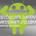 Gelöschte Android-Daten wiederherstellen - Bild für Bild