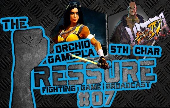 The Pressure #07: Alle Ultra Street Fighter Gerüchte, Orchid Gameplay zu Halloween