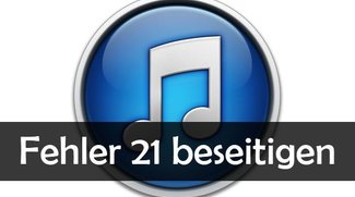 iTunes Fehler 21 beim Aktualisieren beheben (iPhone)