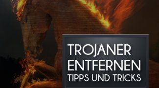 Trojaner entfernen: So kriegt ihr die Malware vom PC