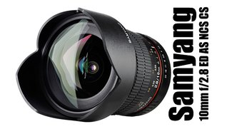 Neues Samyang Ultraweitwinkel - 10mm f/2.8 ED AS NCS CS