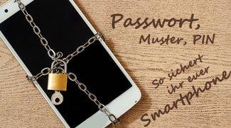 Passwort, Muster, PIN – So sichert ihr euer Android-Gerät richtig ab