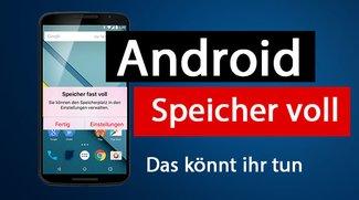 Android: Speicher voll – so bekommt ihr Speicherplatz