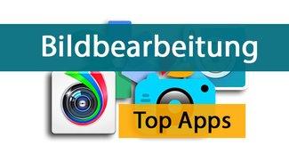 Android-Bildbearbeitung: Die besten Apps für eure Fotos