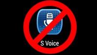 S Voice deaktivieren auf S3, S4, S5, S6 und Co: So geht's