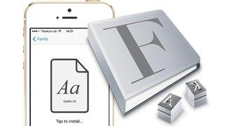 Schriftarten auf iPhone und iPad installieren – ohne Jailbreak (neue App)