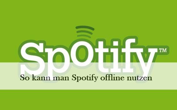Spotify offline hören: So kann man Songs speichern