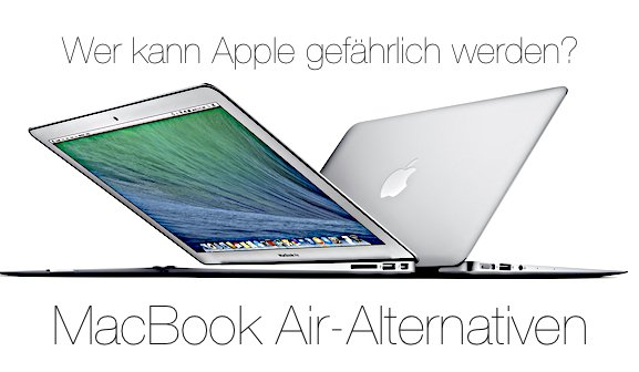 Ultrabooks: Die größten MacBook Air-Konkurrenten