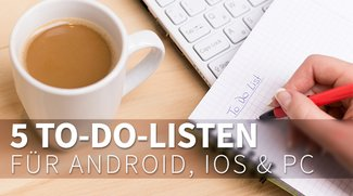 To-Do-Listen-Apps für PC, Android, Mac und iOS: fünf Aufgabenplaner im Vergleich