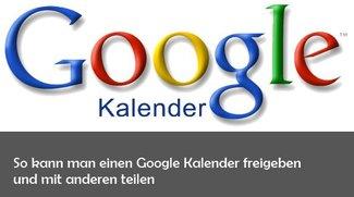Google Kalender freigeben und mit anderen teilen