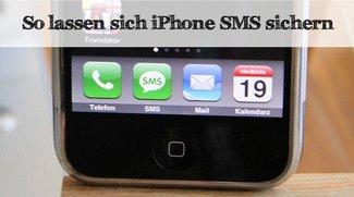 iPhone: SMS-Nachrichten sichern - So geht's