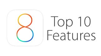 Die Top 10 der besten Features von iOS 8