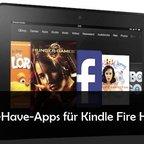 12 Kindle Fire HD Apps, die mehr aus dem Amazon Tablet herausholen