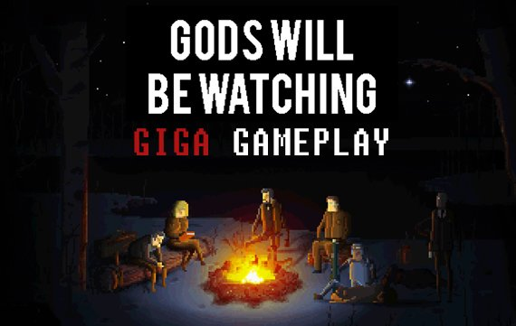 GIGA Gameplay: Brutalität und Moral in Gods Will Be Watching