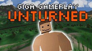 GIGA Gameplay: Unturned, das Kind von Minecraft und Day Z