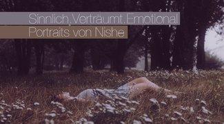 Sinnlich.Verträumt.Emotional – Portraits von Magdalena Lutek aka Nishe