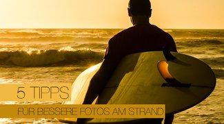 5 Tipps für bessere Fotos am Strand