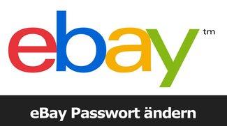 eBay Passwort ändern – so gehts!