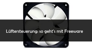 Lüftersteuerung-Software: Freeware für Fan-Einstellungen