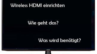 Drahtlos statt ratlos: Wireless HDMI einrichten – so geht's