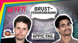 Appic Fail S02E02: Brustvergrößerungen und anderes Zeug