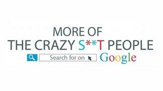 Mehr komisches Zeug, das Leute bei Google suchen (Infografik)