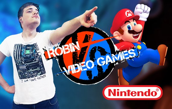 Robin VS Video Games: Nintendo - Nicht so super?