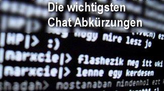Chat Abkürzungen-Liste: Die Wichtigsten und die Schrägsten